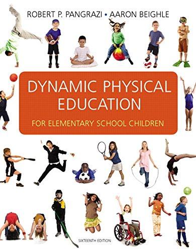 Dynamic Physical Education for Elementary School Children (16th Edition)