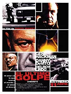 Heist Póster de película español 11x 17en–28cm x 44cm Gene Hackman Danny DeVito Delroy Lindo Sam Rockwell Rebecca Pidgeon Ricky Jay