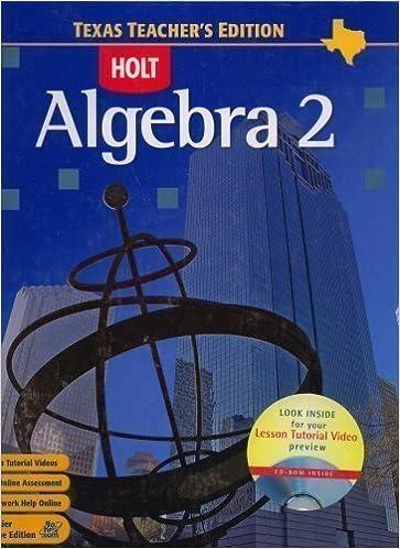 Algebra 2 Texas Teacher S Edition BURGER 9780030416675