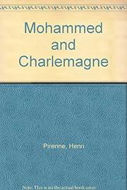 Mohammed and Charlemagne por Henri Pirenne