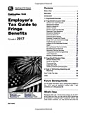img - for Publication 15-B (2017), Employer's Tax Guide to Fringe Benefits: Supplemental to Publication 15, Employer's Tax Guide book / textbook / text book