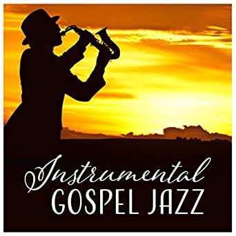 Instrumental Gospel Jazz by Background Music Masters on