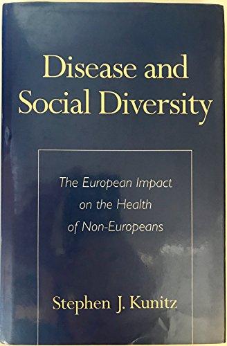 Disease and Social Diversity: The European Impact on the Health of Non-Europeans