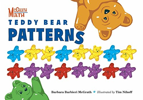 Teddy Bear Patterns (McGrath Math) Teddy Bear Pattern