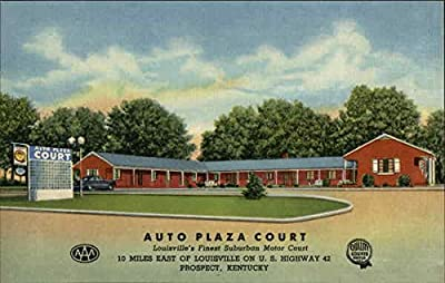 Auto Plaza Court Prospect, Kentucky Original Vintage Postcard