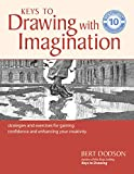 Keys to Drawing with Imagination: Strategies and