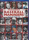 Encyclopedia of Baseball Managers, Thomas G. Aylesworth and Random House Value Publishing Staff, 0517679094