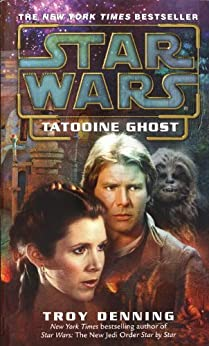 Tatooine Ghost: Star Wars Legends (Star Wars - Legends) by [Denning, Troy]