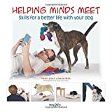 Helping minds meet - Skills for a better life with your dog
