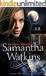 Samantha Watkins: Chronicles of an Ex...