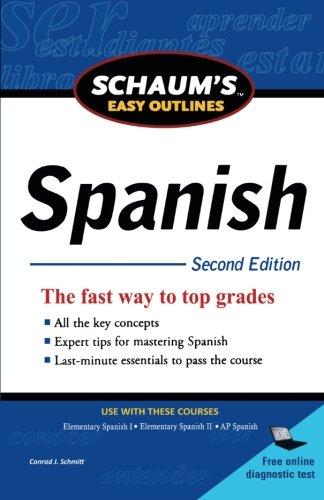 Schaum's Easy Outline of Spanish, Second Edition (Schaum's Easy Outlines)