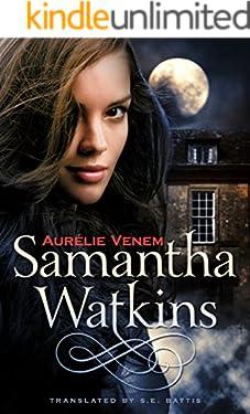 Samantha Watkins: Chronicles of an Extraordinary Ordinary Life