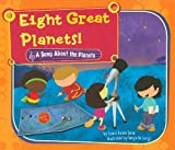 Eight Great Planets!, Laura Purdie Salas, 1404857656