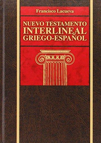 Nuevo Testamento interlineal griego-español (Spanish Edition)