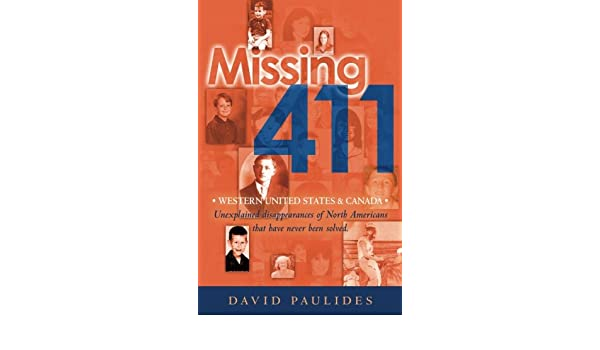 Missing 411-Western United States & Canada: Unexplained ...