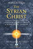 The Syrian Christ, Abraham M. Rihbany, 3929345382