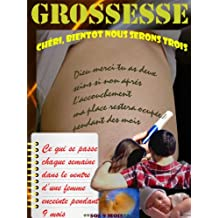 Grossesse: Chéri, bientôt nous serons trois (French Edition)