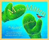Front cover for the book M Is for Mitten: A Michigan Alphabet by Annie Appleford