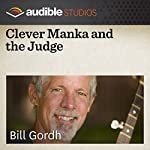 Clever Manka and the Judge: An Eastern European Folktale | Bill Gordh