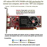 AMD Radeon HD 3470 low profile graphics card with full size bracket, fits normal size computer only
