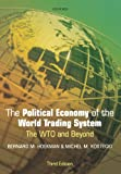 img - for The Political Economy of the World Trading System: The WTO and Beyond, 3rd Edition book / textbook / text book