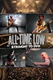 All Time Low: Straight To DVD