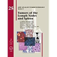 Tumors of the Lymph Node and Spleen (Atlas of Tumor Pathology, Series 4,)