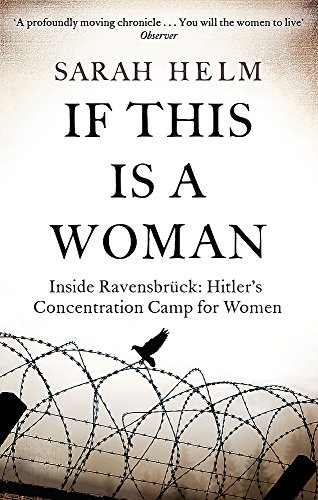 If This Is A Woman: Inside Ravensbruck: Hitler