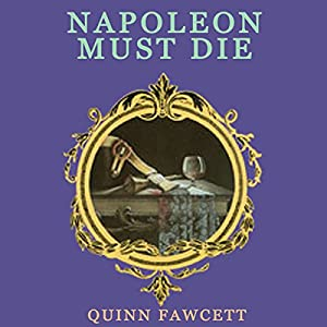 Napoleon Must Die Audiobook