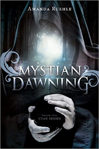 Book Mystian Dawning: Cyan Series, Volume One
