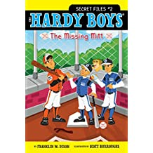 The Missing Mitt (The Hardy Boys: Secret Files series Book 2)