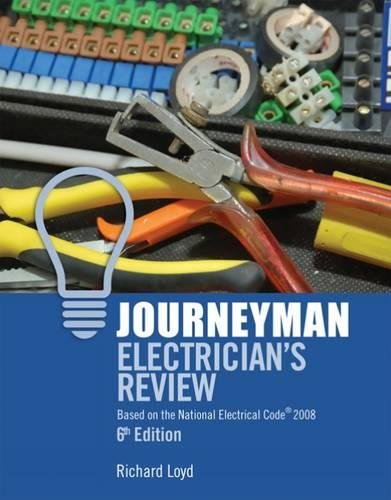 Journeyman Electricians Review: Based on the National Electrical Code 2008