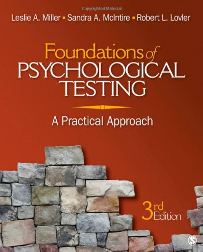 Foundations of Psychological Testing: A Practical Approach - Leslie A. Miller; Sandra A. McIntire; Robert L. Lovler