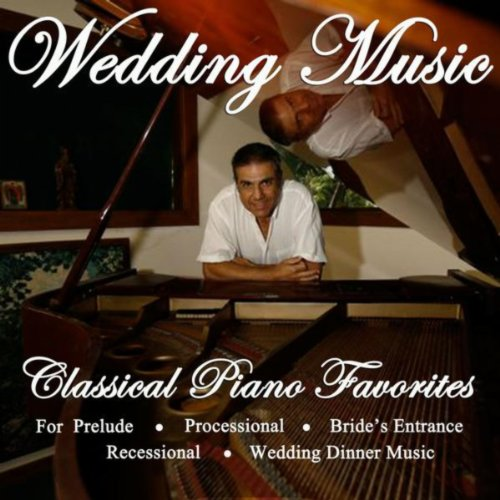 Wedding Prelude Songs: Traditional (Prelude, Processional, Dinner