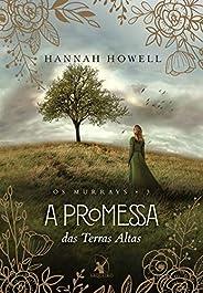 A promessa das Terras Altas (Os Murrays – Livro 3)