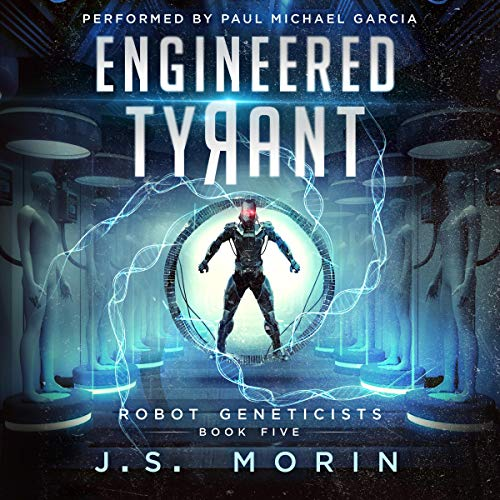 Pdf Science Fiction Engineered Tyrant: Robot Geneticists, Book 5