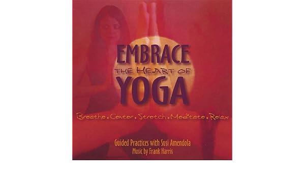 Embrace the Heart of Yoga de Susi Amendola en Amazon Music ...