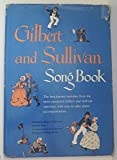 img - for gilbert and sullivan song book book / textbook / text book