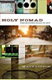 img - for Holy Nomad: The Rugged Road to Joy book / textbook / text book