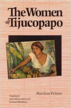 The Women of Tijucopapo (Latin American Women Writers) by Marilene Felinto (1994-07-28)