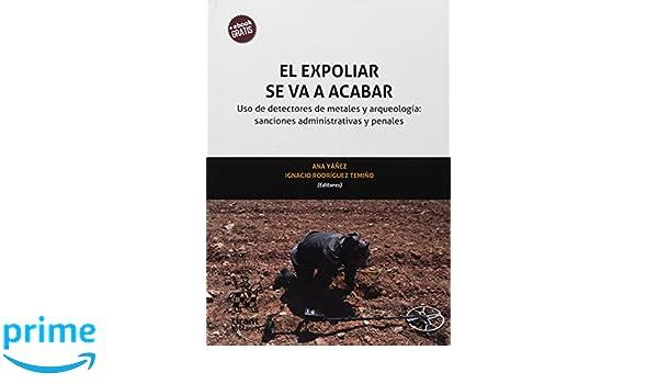 El Expoliar se va a Acabar (Homenajes y Congresos): Amazon.es: Concepción Barrero Rodriguez: Libros