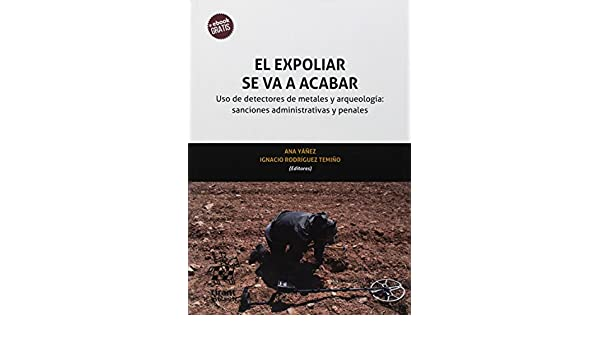 El expoliar se va a acabar: Jaime . . . [et al. ] Almansa Sánchez: 9788491698463: Amazon.com: Books