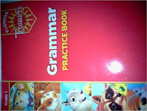 Grammar Practice Book Grade 1 (Florida Treasures): 9780022008871