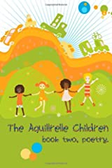 The Aquillrelle Children, book two, poetry Paperback