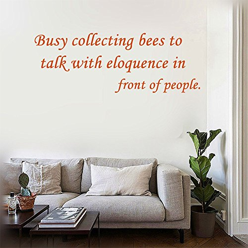 Busy collecting bees to talk with eloquence in front of people. Wall Decal Stickers Quotes saying and words DIY Home Decor Vinyl Wall Murals Art Decor Room Home Decoration Size: 12''x 39''