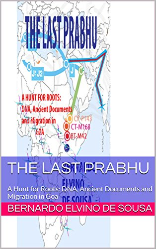 THE LAST PRABHU: A Hunt for Roots: DNA, Ancient Documents and Migration in Goa