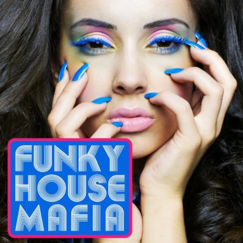 Funky house mafia by various artists on amazon music for Funky house songs