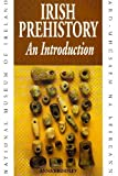 Irish Prehistory, Anna Brindley, 0946172382