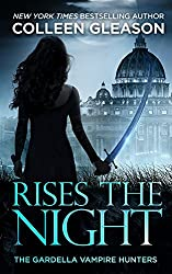 Rises the Night: Victoria Book 2 (The Gardella Vampire Hunters: Victoria)