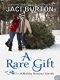 Front cover for the book A Rare Gift by Jaci Burton